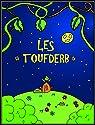 Les Toufderb par Gironis