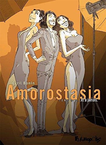 Amorostasia (Tome 3) - ... et à jamais (French Edition)