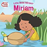 Miriam/Daniel Flip-Over Book (Little Bible Heroes™)