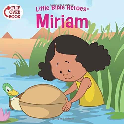 Miriam/Daniel Flip-Over Book (Little Bible Heroes™)