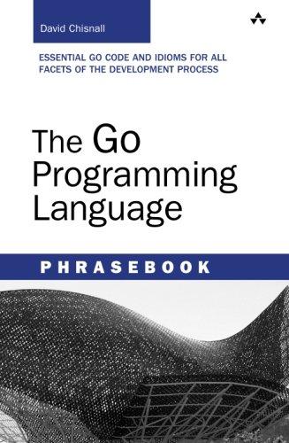 Go Programming Language Phrasebook, The (Developer's Library)