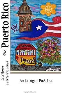 Puerto Rico: Antología Poética (Spanish Edition)