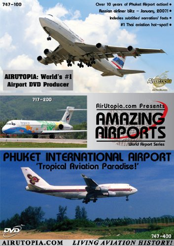 (Airutopia: PHUKET INTERNATIONAL AIRPORT DVD)