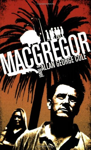 book cover of MacGregor: The Screenplay