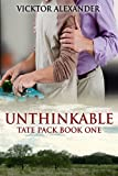 Unthinkable (Tate Pack Book 1)