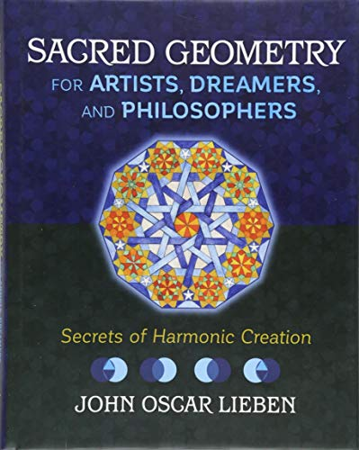 Sacred Geometry for Artists, Dreamers, and...