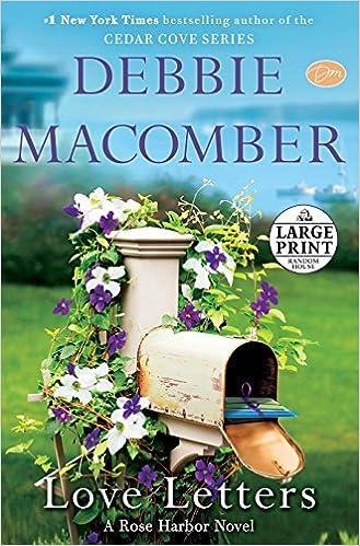 Love Letters: A Rose Harbor Novel: Debbie Macomber: 9780804194501