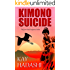 Kimono Suicide: A Fashionable Murder Mystery (The June Kato Suspense Series Book 1)