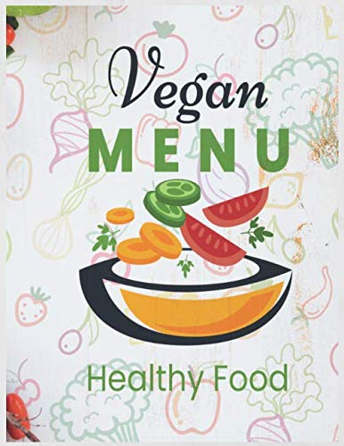 Halloween Diy Recipes (Vegan Menu Healthy Food Notebook Journal: Recipe Organizer Personal Kitchen Cookbook Cooking Journal To Write Down Your Favorite DIY Recipes And Meals Baking Notebook)
