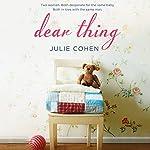 Dear Thing | Julie Cohen