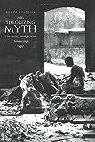 Theorizing Myth: Narrative, Ideology, and Scholarship