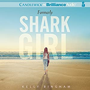 Formerly Shark Girl Audiobook