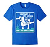 Men's Will Call You When Your Dog Is Ready Dog Groomer T-Shirt 3XL Royal Blue