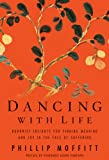 img - for Dancing With Life: Buddhist Insights for Finding Meaning and Joy in the Face of Suffering book / textbook / text book