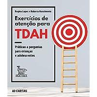 Exercícios de atenção para TDAH: Práticas e perguntas para crianças e adolescentes