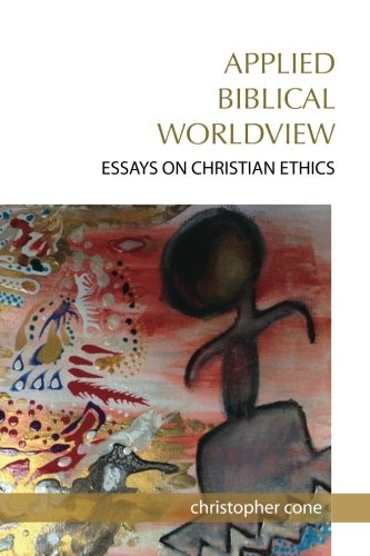 christian worldview 2 essay