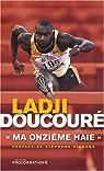 Ma onzième haie par Doucouré
