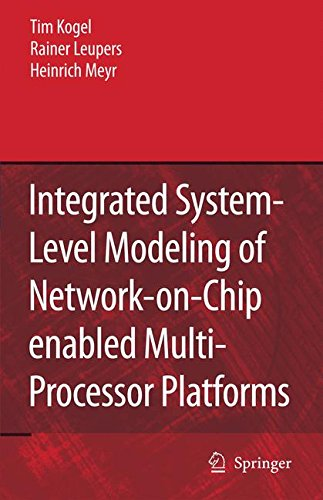 Integrated System-Level Modeling of Network-on-Chip enabled Multi-Processor - Modeling Processor Multi