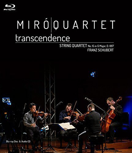 Miró Quartet: Transcendence (Blu-ray Documentary and Audio CD of Schubert's String Quartet in G Major By John Forsen and David Fulton)
