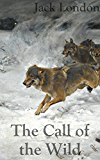 The Call of the Wild: Filibooks Classics (Illustrated)