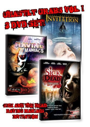 Ghastly Grabs Vol. 1 - 3 DVD Set (Sick and the Dead, Raving Maniacs, Invitation)
