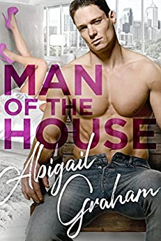 Man of the House by [Graham, Abigail]