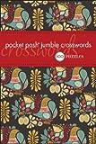 Pocket Posh Jumble Crosswords: 100 Puzzles