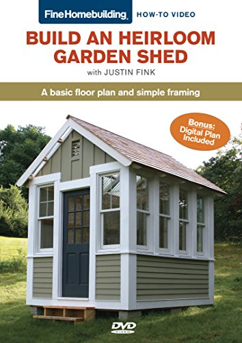 Fine Homebuilding How-To-Build an Heirloom Garden Shed