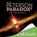 Jenseits der Ewigkeit (Paradox 2) Hörbuch von Phillip P. Peterson Gesprochen von: Heiko Grauel