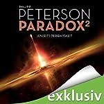 Jenseits der Ewigkeit (Paradox 2) | Phillip P. Peterson