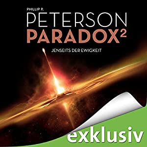 Jenseits der Ewigkeit (Paradox 2) Hörbuch