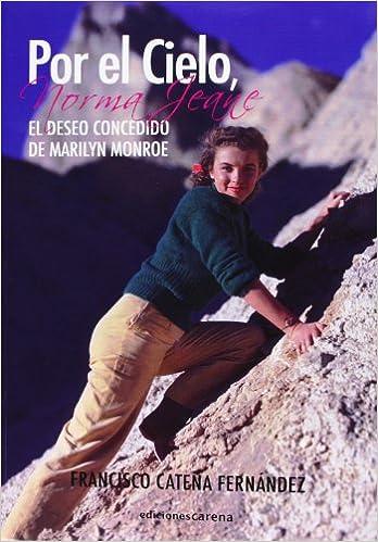 Por el Cielo, Norma Jeane (Spanish Edition)