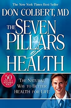 The Seven Pillars of Health by [COLBERT, DONALD]