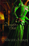 Daughter of Silk (The Silk House Series Book 1)