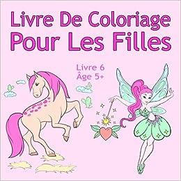 Coloriage De Chien Chat Et Cheval.Livre De Coloriage Pour Les Filles Livre 6 Age 5 Belles
