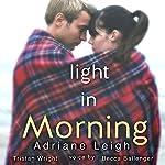 Light in Morning (Volume 2) | Adriane Leigh