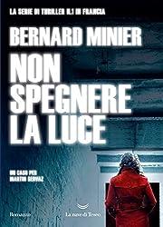 Non spegnere la luce (Italian Edition)