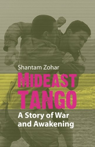 Download Mideast Tango: A Story of War and Awakening pdf