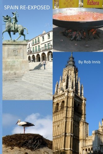 Price comparison product image Spain Re-Exposed: An Expat's View of Spain