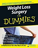 Weight Loss Surgery For Dummies by Marina S. Kurian (2005-05-27)