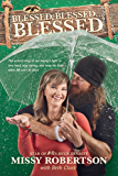 Blessed, Blessed . . . Blessed: The Untold Story of Our Family's Fight to Love Hard, Stay Strong, and Keep the Faith When Life Can't Be Fixed