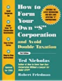 "How to Form Your Own ""S"" Corporation and Avoid Double-Taxation"
