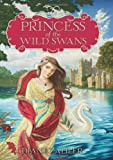 Princess of the Wild Swans, Diane Zahler, 0062004921