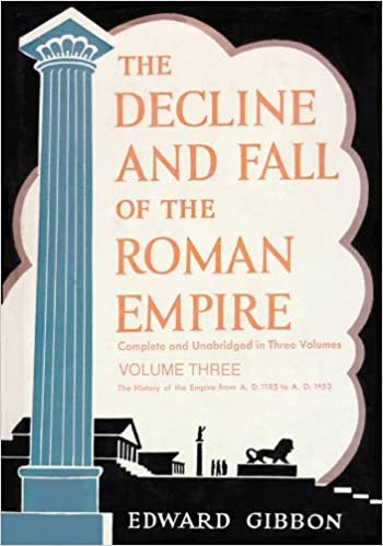 Read The Decline And Fall Of The Roman Empire Volume 3 By Edward Gibbon