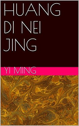 HUANG DI NEI JING:   (Chinese Edition)