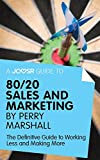 img - for A Joosr Guide to... 80/20 Sales and Marketing by Perry Marshall: The Definitive Guide to Working Less and Making More book / textbook / text book