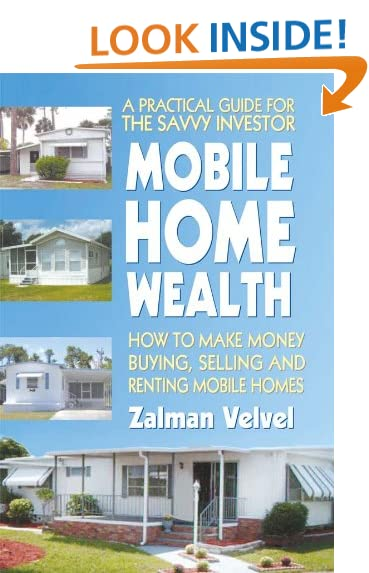 Mobile Home Wealth How To Make Money Buying Selling And Renting Homes