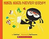 ninja ninja never stop