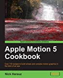 Best Apple Animation Software - Apple Motion 5 Cookbook Review