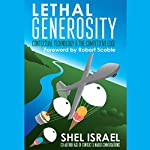 Lethal Generosity: Contextual Technology & the Competitive Edge | Shel Israel